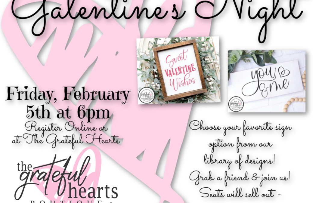 Galentine's Night at The Grateful Hearts